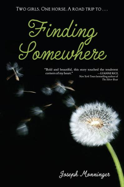 Finding Somewhere By: Joseph Monninger