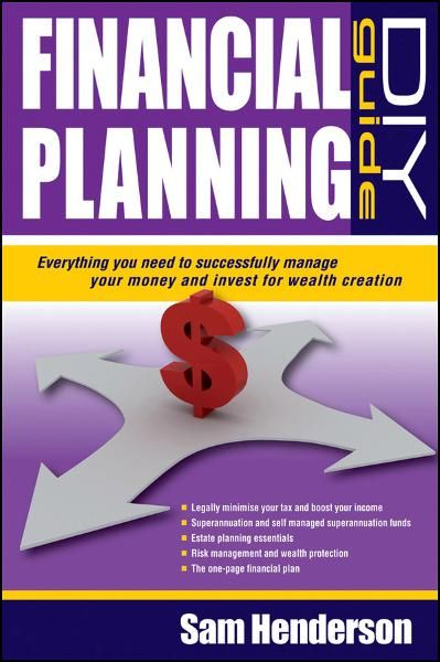 Financial Planning DIY Guide By: Sam Henderson