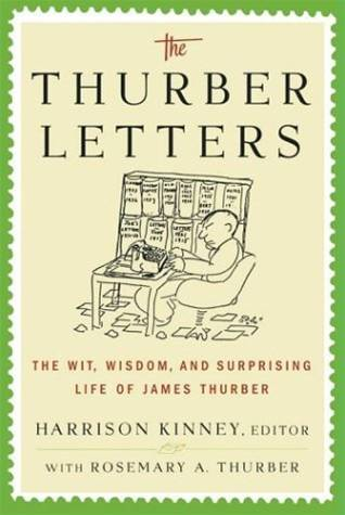 The Thurber Letters By: Harrison Kinney,Rosemary A. Thurber