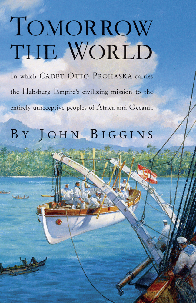 Tomorrow the World By: John Biggins