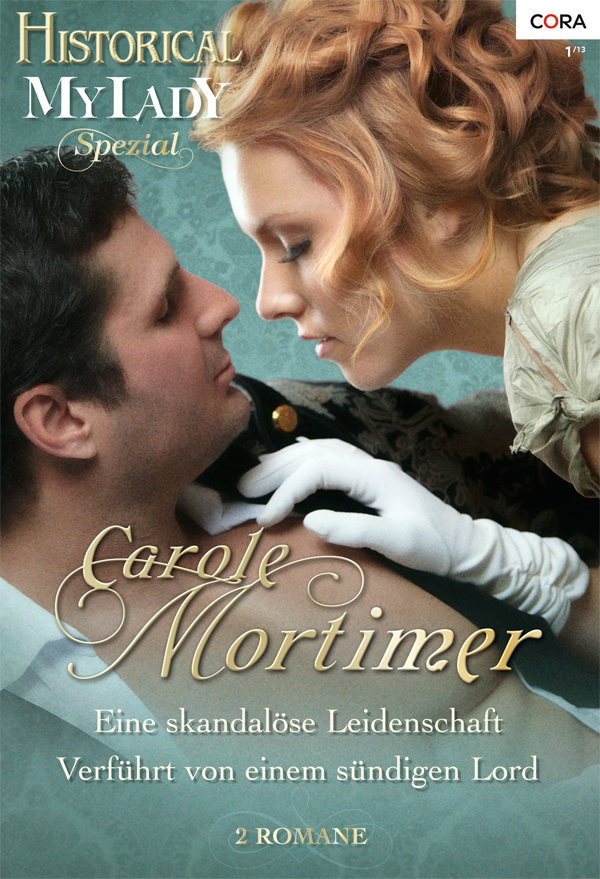 Carole Mortimer - Historical My Lady Spezial Band 1