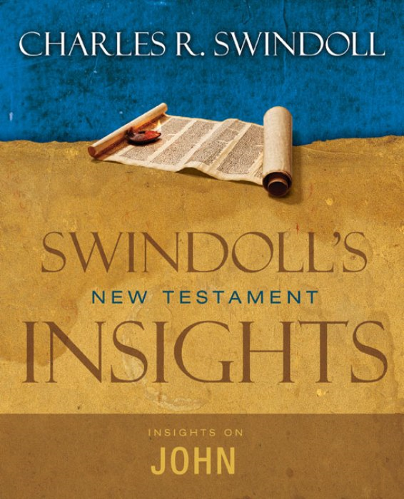 Insights on John By: Charles R. Swindoll