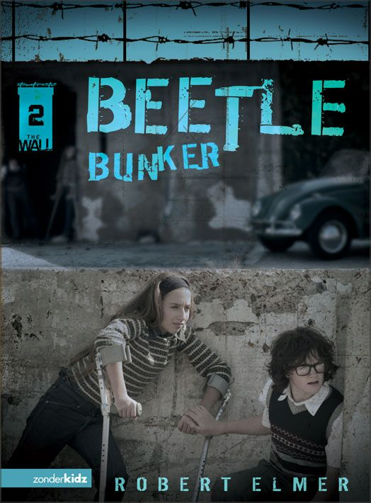 Beetle Bunker By: Robert   Elmer