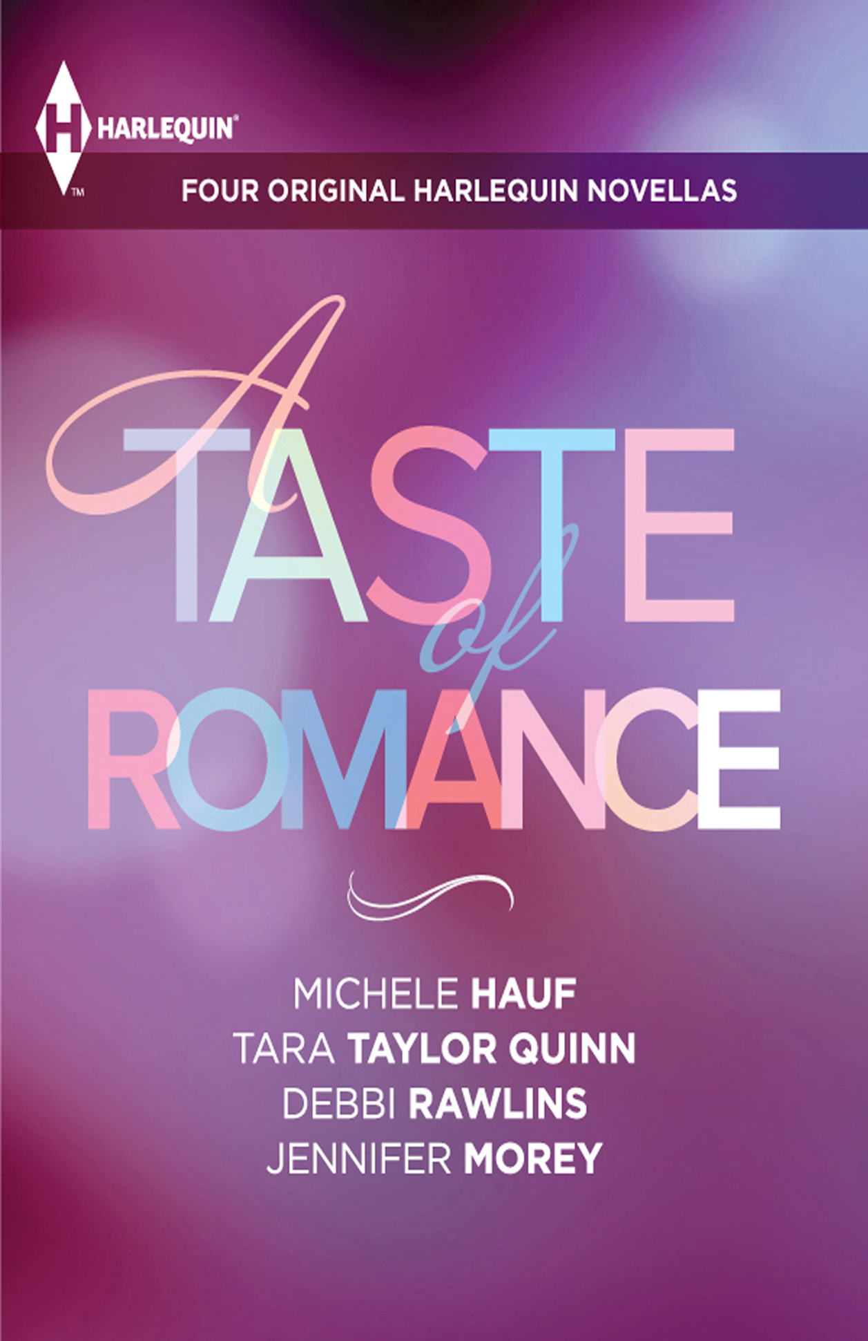 A Taste of Romance: Four Original Harlequin Novellas