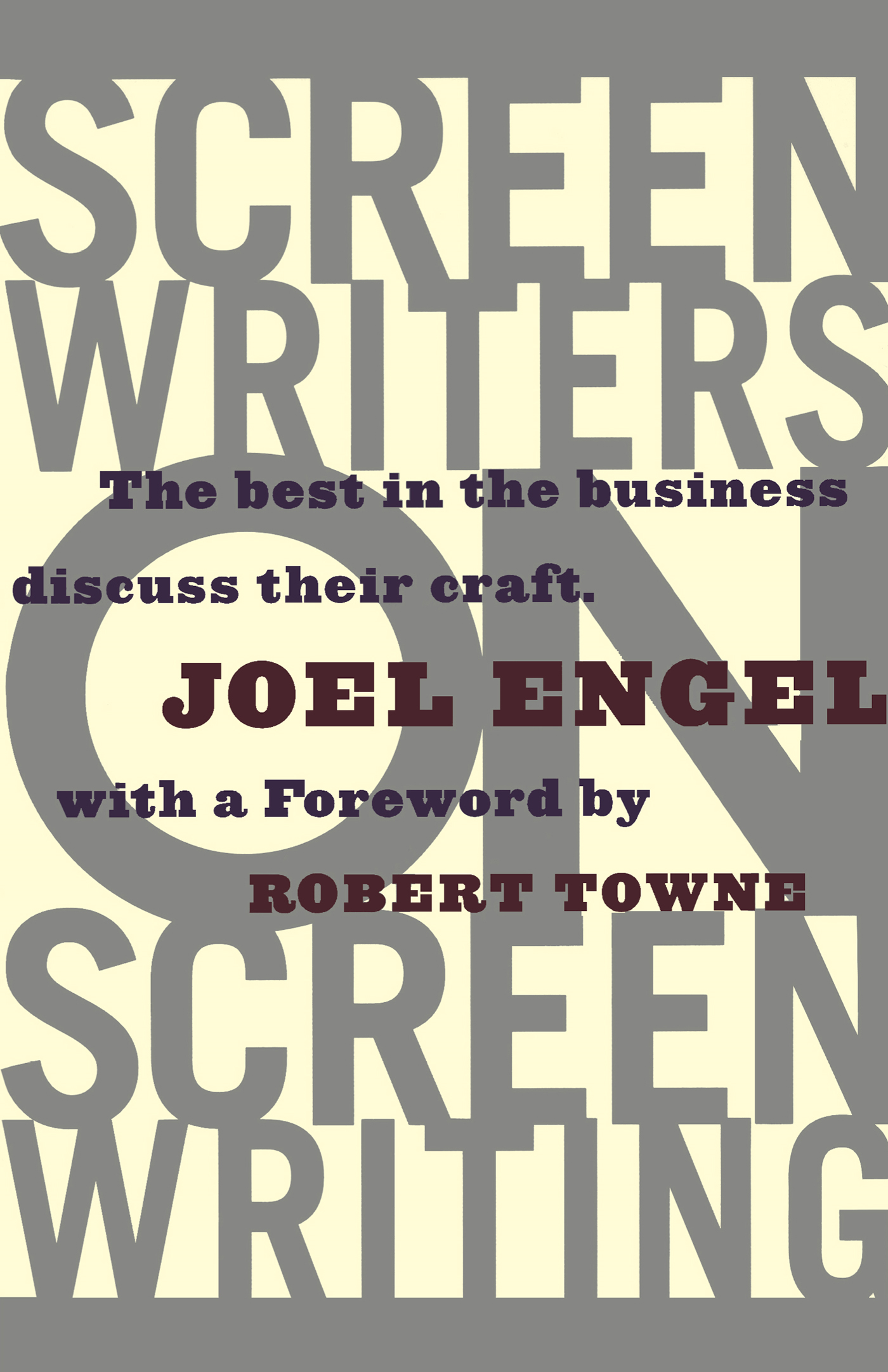 Screenwriters on Screen-Writing