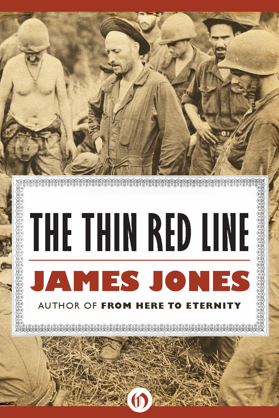 The Thin Red Line By: James Jones