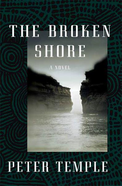 The Broken Shore By: Peter Temple
