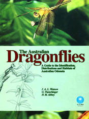 Australian Dragonflies: A Guide to the Identification,  Distributions and Habitats of Australian Odonata