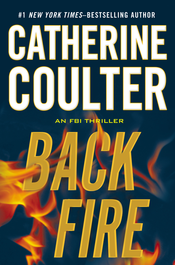 Backfire By: Catherine Coulter