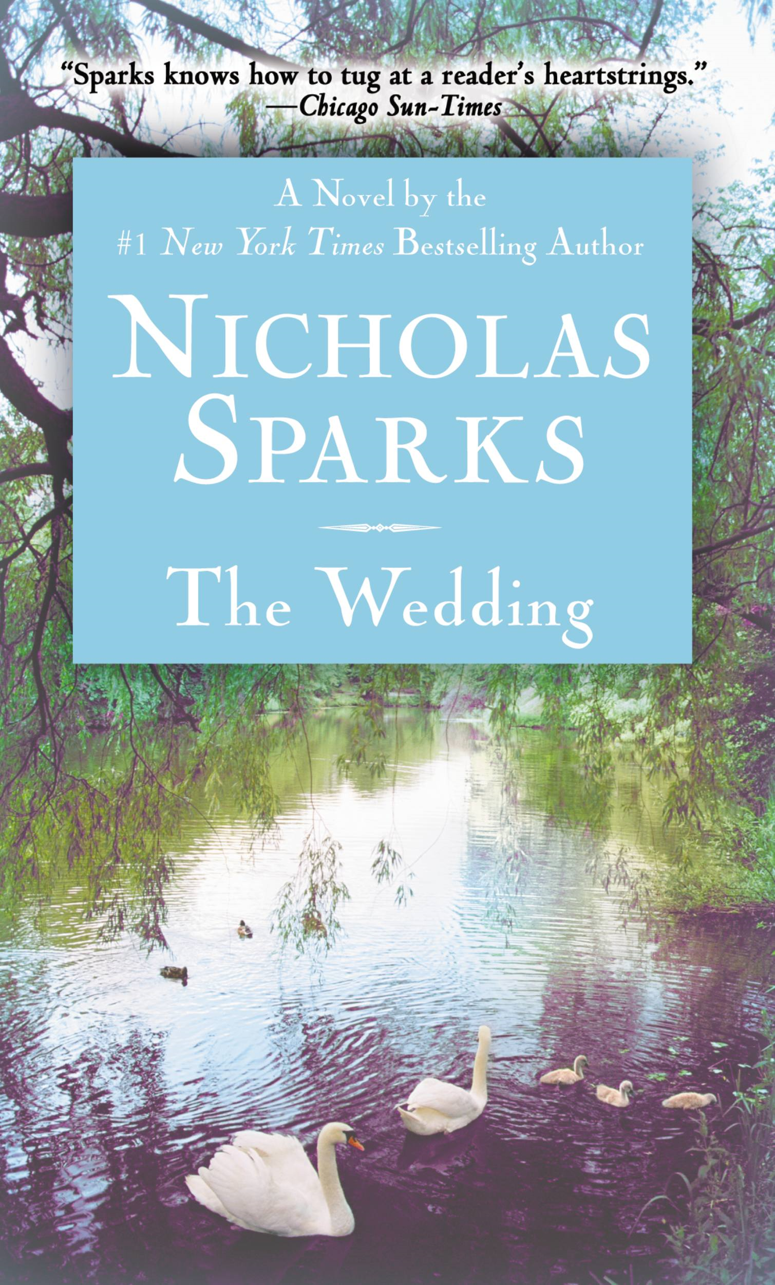 The Wedding By: Nicholas Sparks