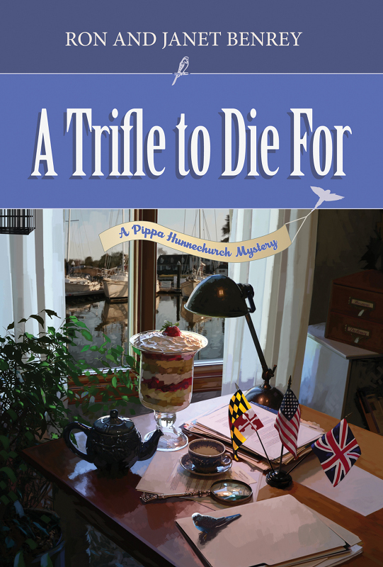 A Trifle to Die For By: Janet Benrey,Ron Benrey