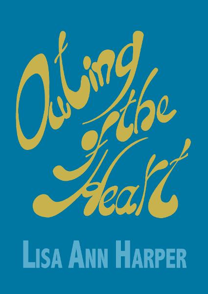 Outing of the Heart