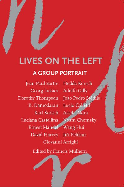 Lives on the Left: A Group Portrait