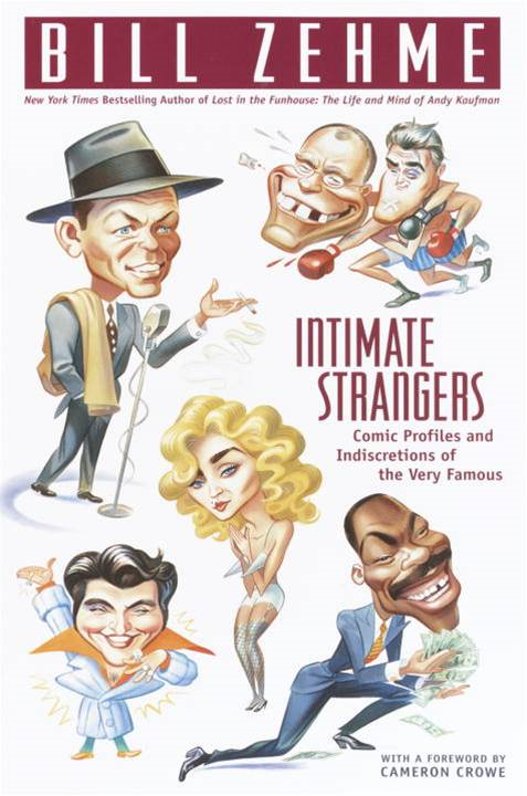 Intimate Strangers By: Bill Zehme