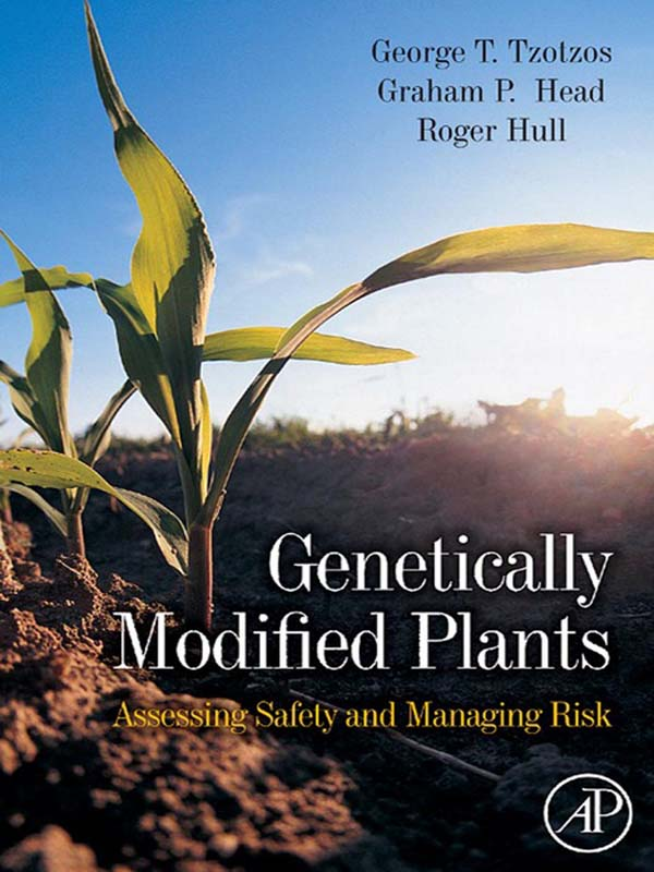 Genetically Modified Plants Assessing Safety and Managing Risk