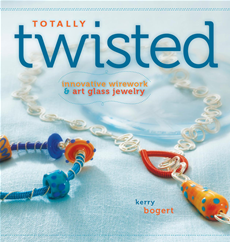 Totally Twisted Innovative Wirework + Art Glass Jewelry