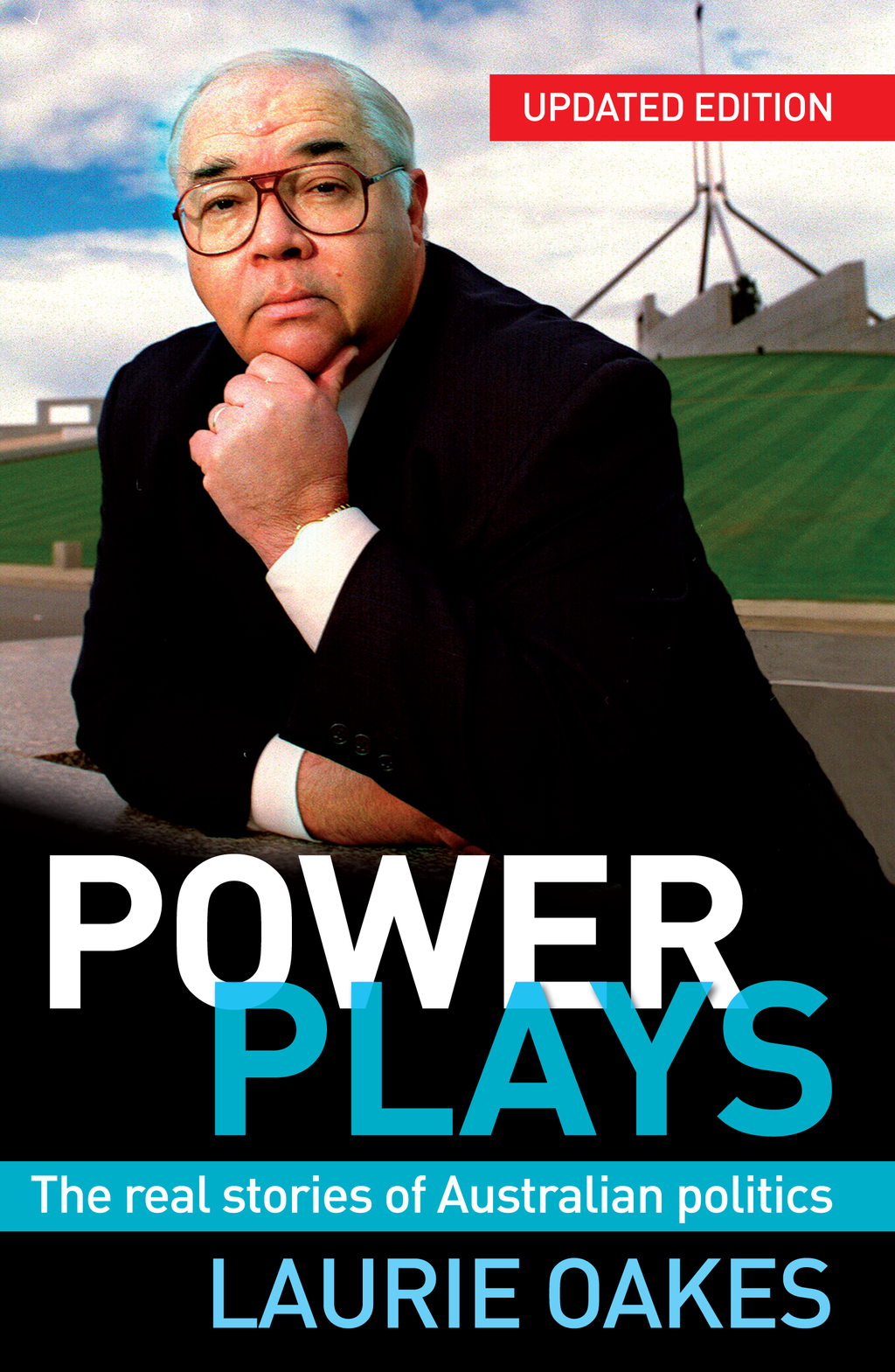 Power Plays By: Laurie Oakes