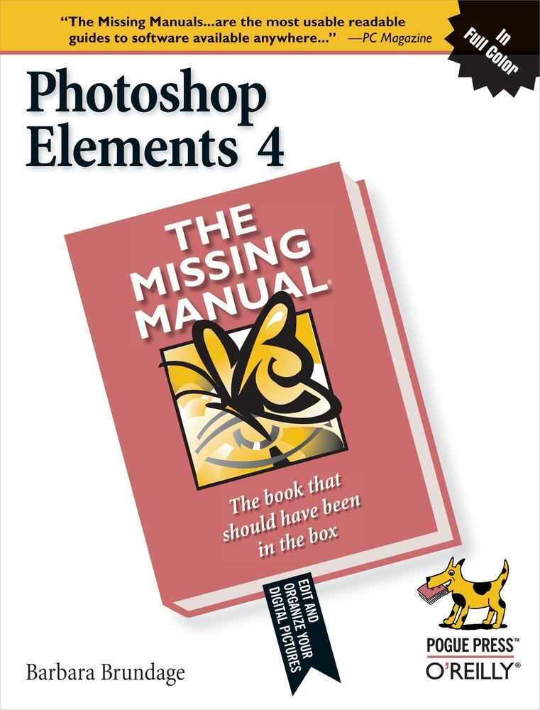 Photoshop Elements 4: The Missing Manual