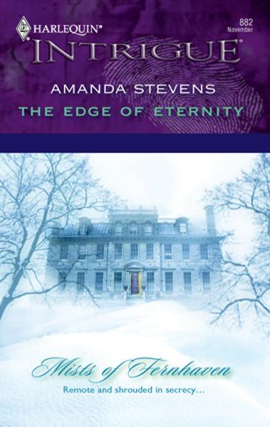 The Edge of Eternity By: Amanda Stevens