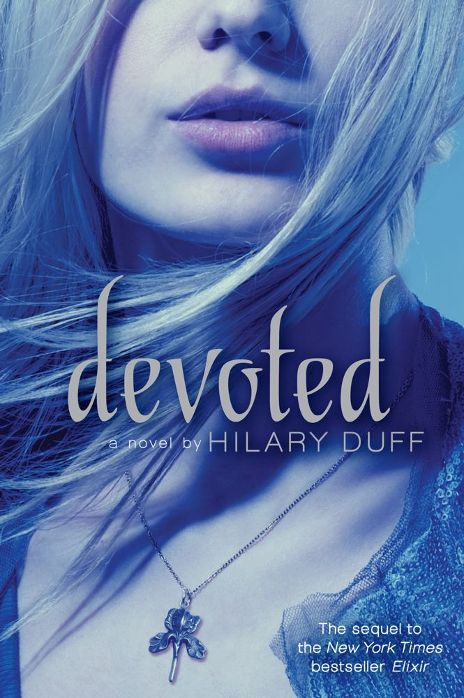 Devoted By: Hilary Duff