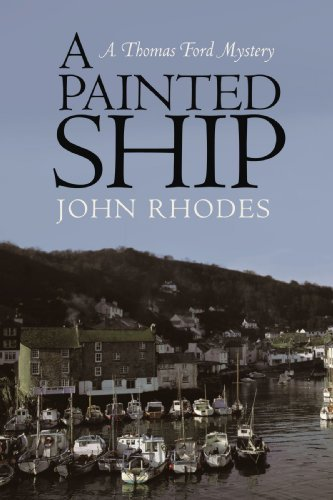 A Painted Ship By: John Rhodes