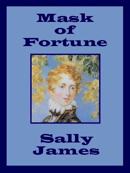 Mask of Fortune By: Sally James