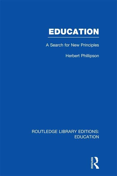 Education (RLE Edu K): A Search For New Principles