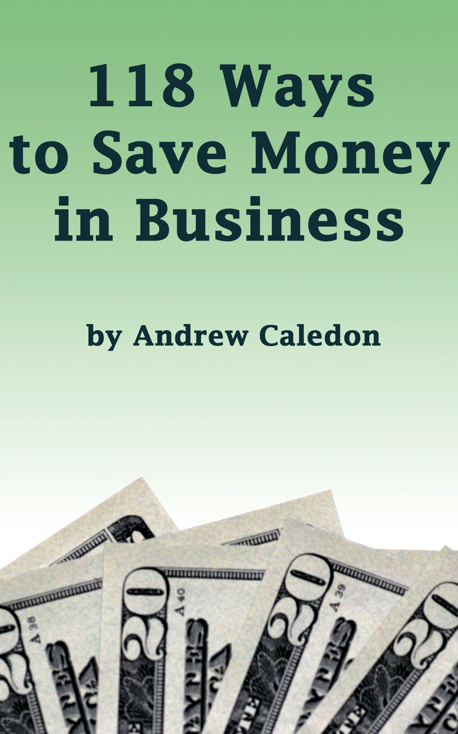 118 Ways to Save Money in Business