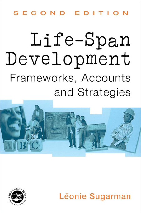 Life-Span Development By: Leonie Sugarman