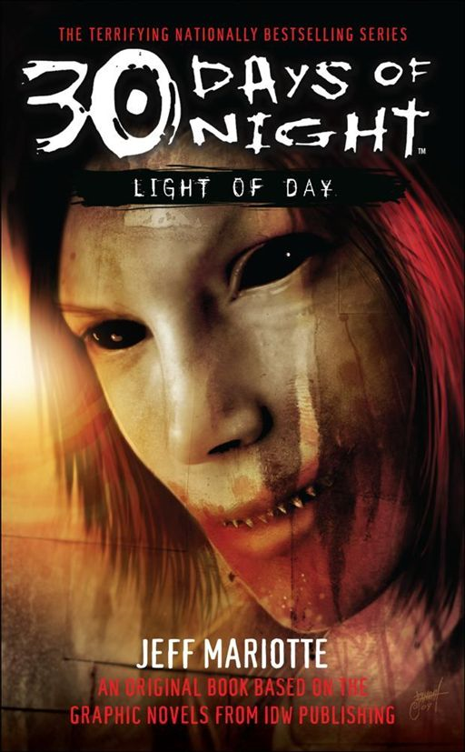 30 Days of Night: Light of Day By: Jeff Mariotte