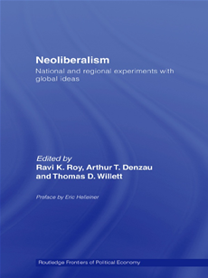 Neoliberalism: National and Regional Experiments with Global Ideas