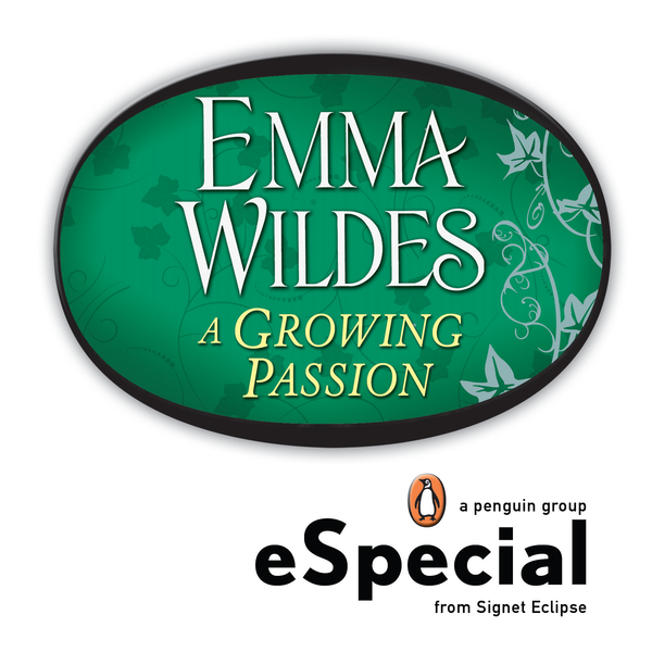 A Growing Passion By: Emma Wildes