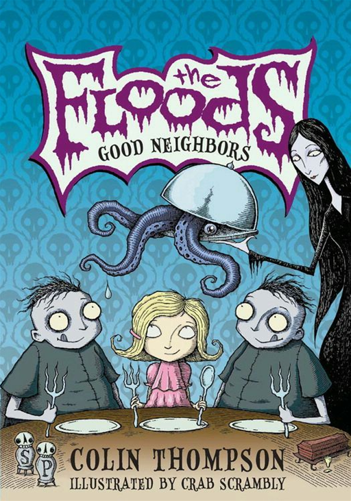 The Floods #1: Good Neighbors By: Colin Thompson,Crab Scrambly