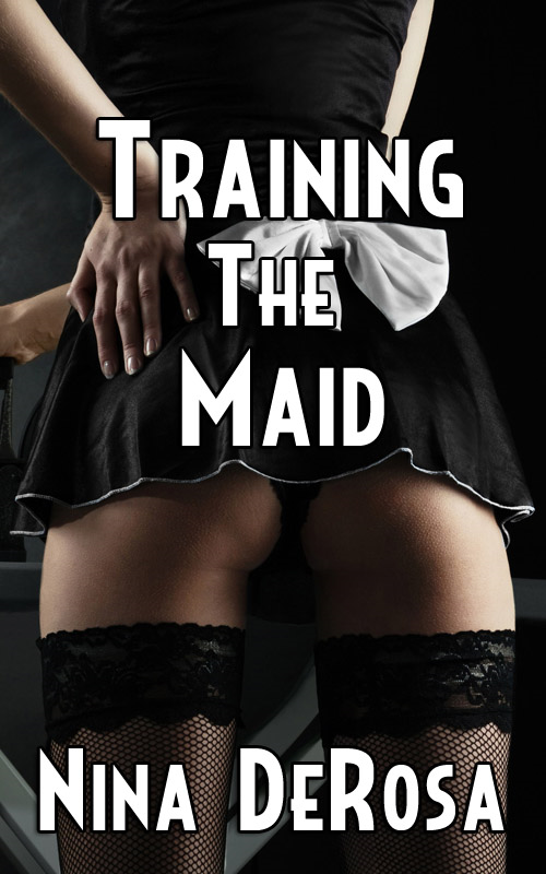 Training the Maid (Submissive Maid Bondage)