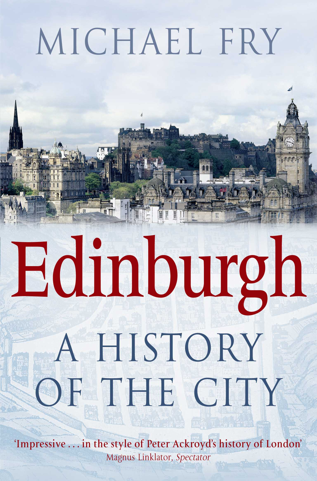 Edinburgh A History of the City