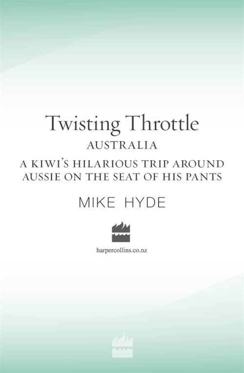 Twisting Throttle Australia By: Mike Hyde