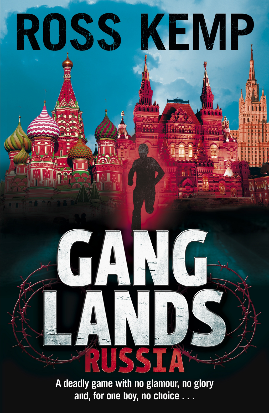 Ganglands: Russia By: Ross Kemp