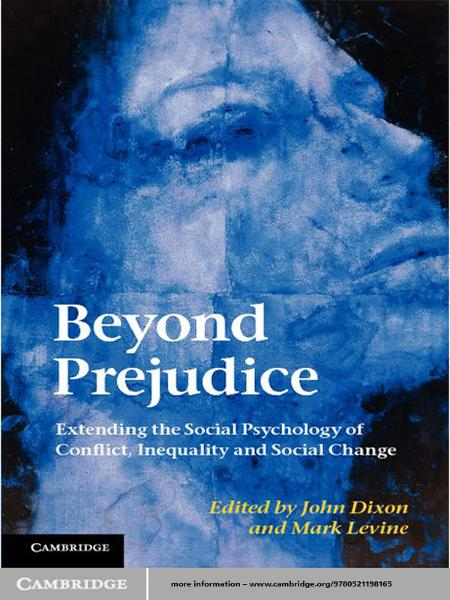 Beyond Prejudice Extending the Social Psychology of Conflict,  Inequality and Social Change