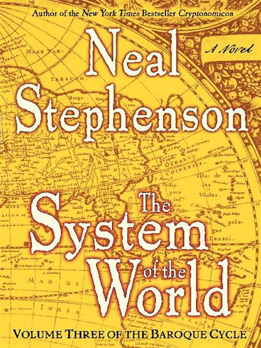 The System of the World By: Neal Stephenson