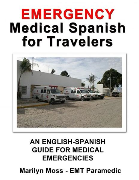 Emergency Medical Spanish For Travelers