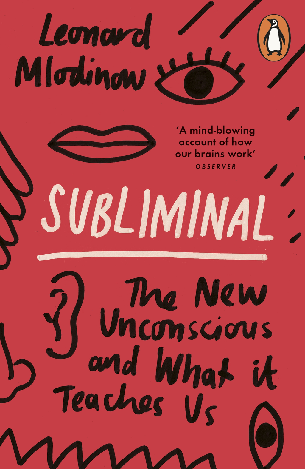 Subliminal The New Unconscious and What it Teaches Us