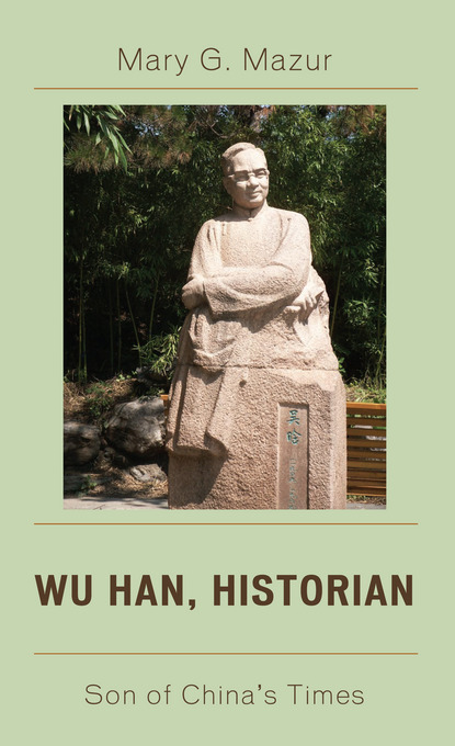 Wu Han, Historian: Son of China's Times