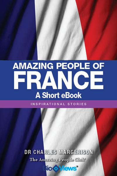 Amazing People of France - A Short eBook