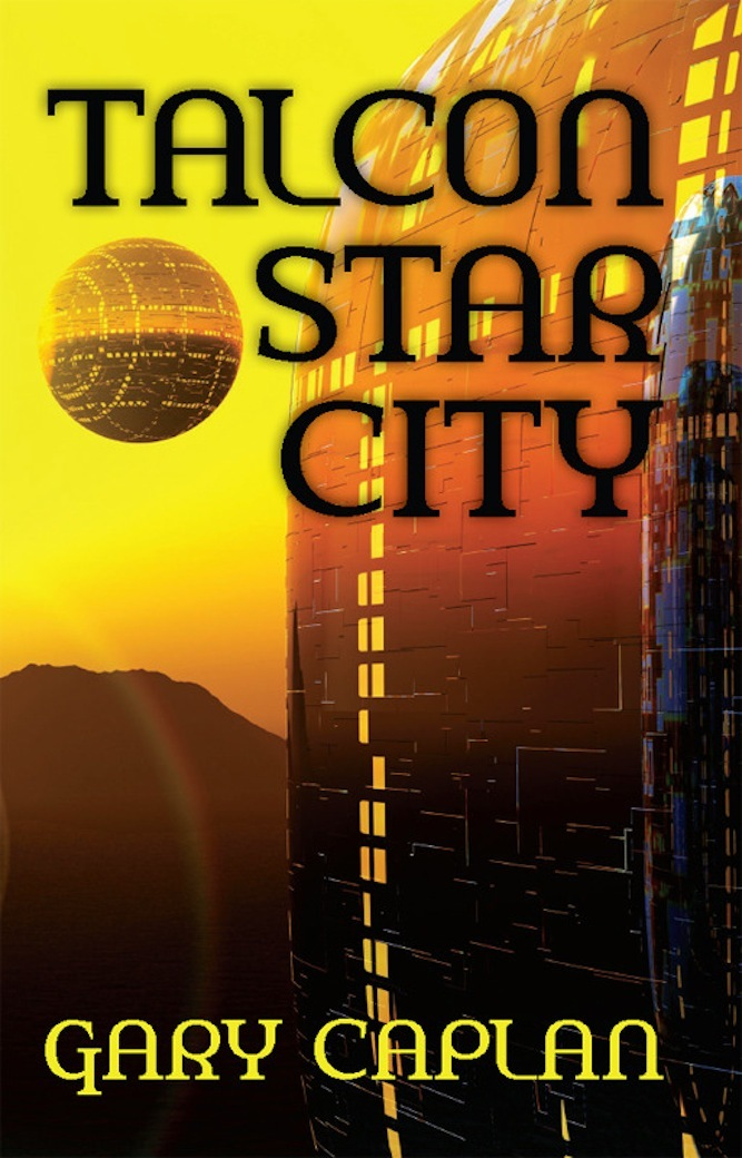 Talcon Star City By: Gary Caplan