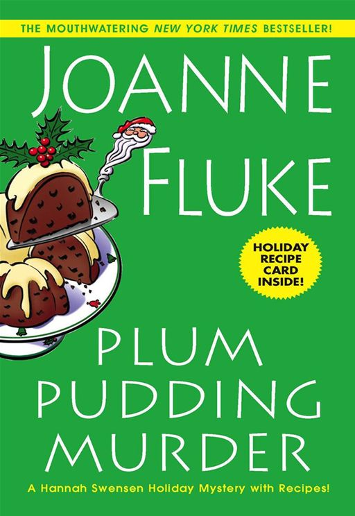 Plum Pudding Murder By: Joanne Fluke