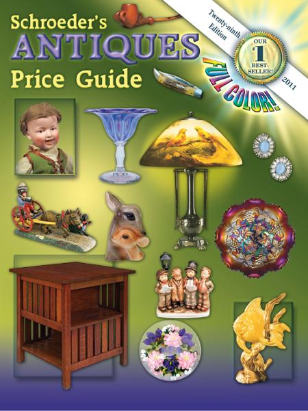 Schroeder's Antiques Price Guide, 2011, 29th Edition