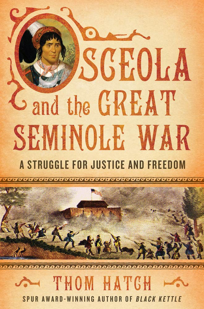 Osceola and the Great Seminole War