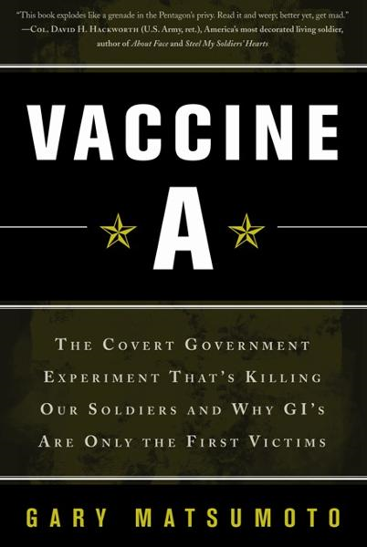 Vaccine A By: Gary Matsumoto