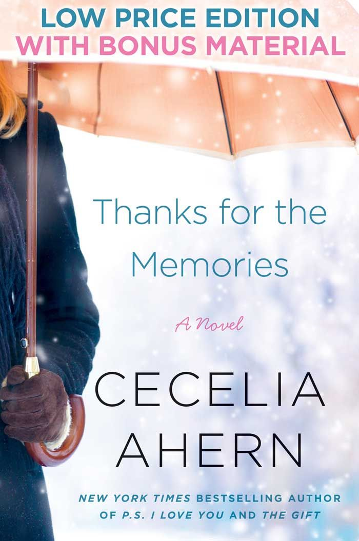 Thanks for the Memories: A Novel By: Cecelia Ahern
