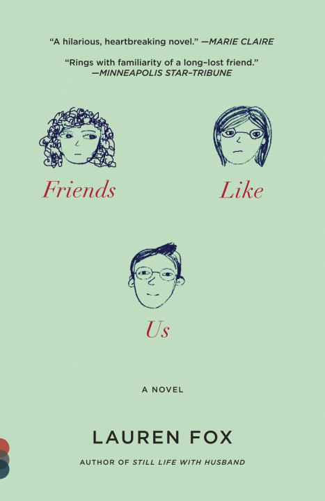 Friends Like Us By: Lauren Fox